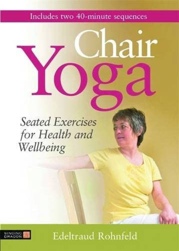 Chair Yoga book, author Edeltraud Rohnfeld, care home resource, softback book cover image green and purple background with seated woman stretching on a chair, 192 pages, size: (l) 24.6 cm x (w) 17.2cm x (d) 1.12cm