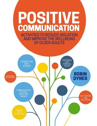 Positive Communication book, author Robin Dynes, softback cover with multicoloured circles and white background, 200 pages, size: (l) 27.9cm x (w) 21.5cm x (d) 1cm