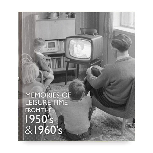 Picture of Memories of Leisure Time - 1950's & 1960's